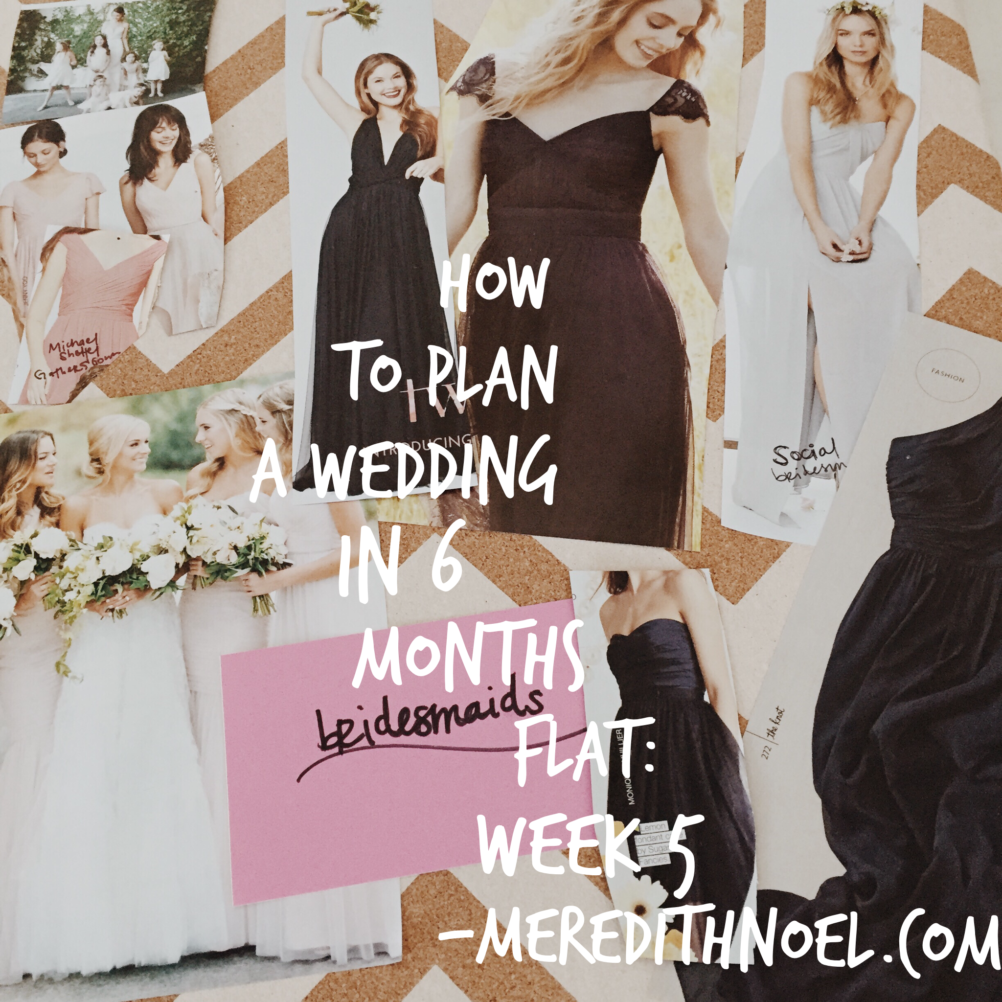 How To Plan A Wedding In 6 Months Flat: Week 5